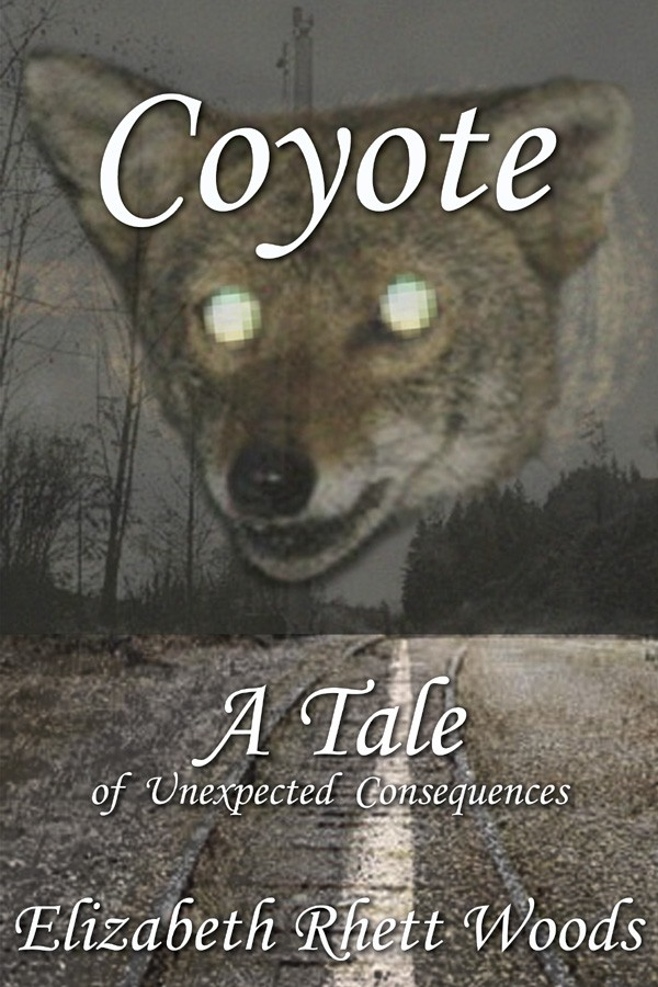 Coyote—A Tale  of Unexpected Consequences